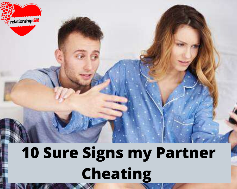 Is my Partner Cheating | 10 Sure Signs