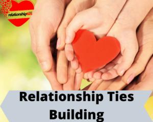 relationship ties building