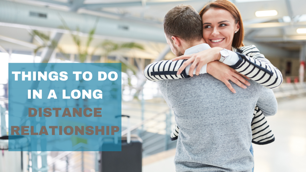 22 Things To Do in a Long Distance Relationship |long distance relationship ideas
